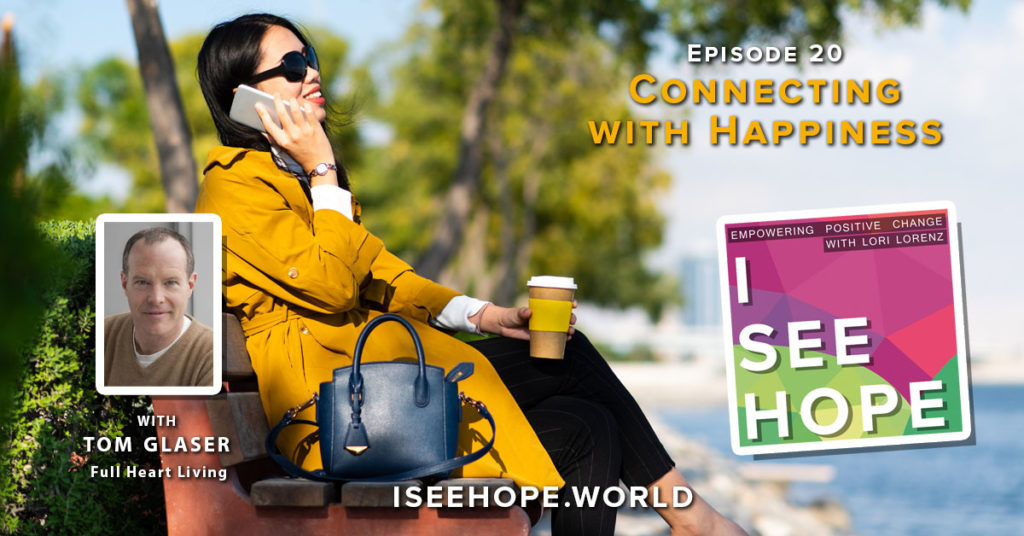 Connecting with Happiness - voice to voice