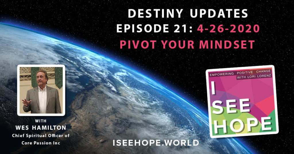 Episode 21 Destiny Updates - Pivot Your Mindset
