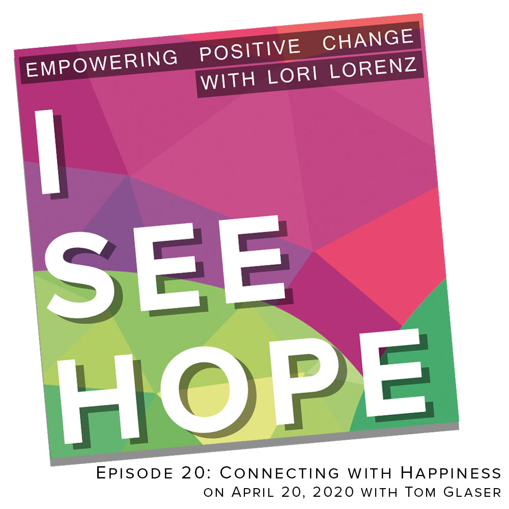 Episode 20 Connecting with Happiness
